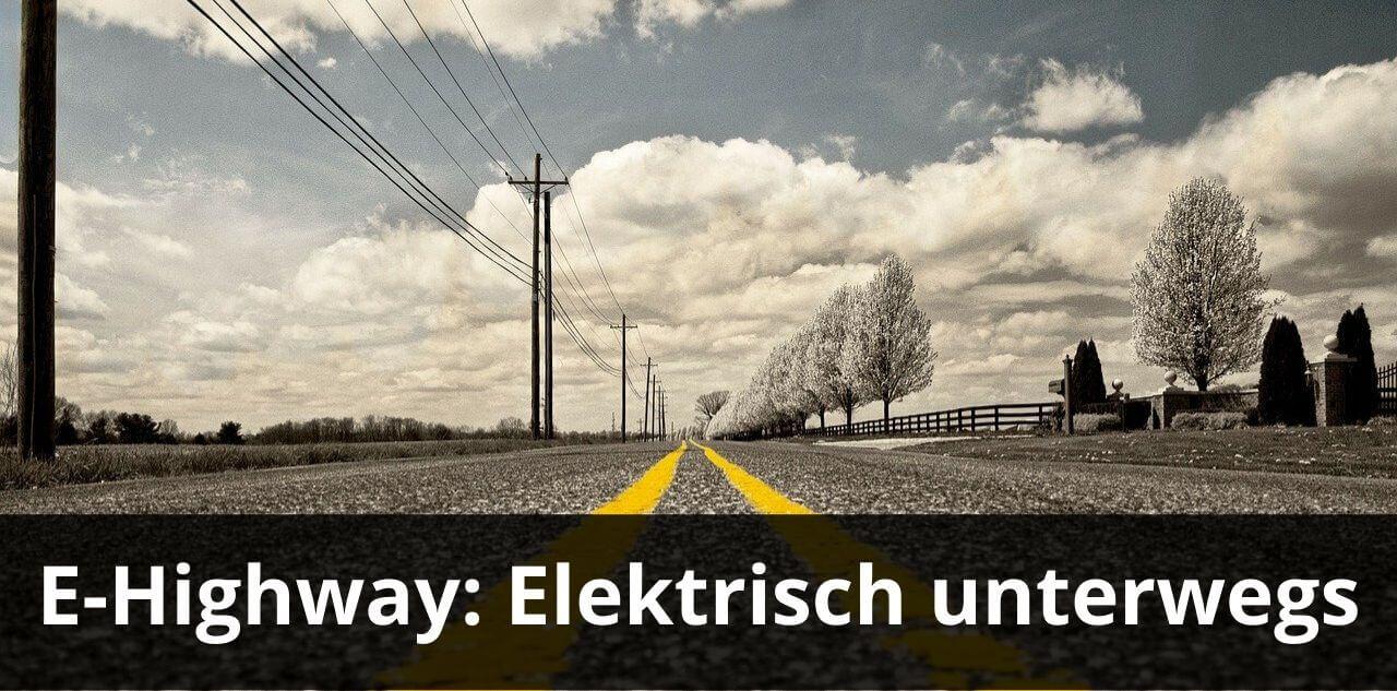 Was ist der E-Highway?